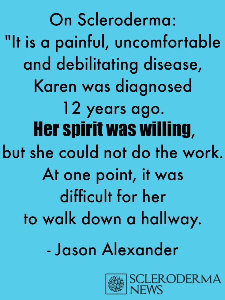 scleroderma quote, jason alexander